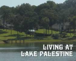 Lake Palestine Real Estate Lakeside Living Waterfront